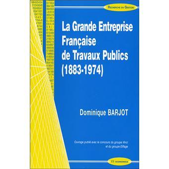 La grande entreprise française de travaux publics