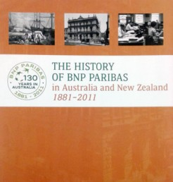 he History of BNP Paribas in Australia and New Zealand, 1881-2011